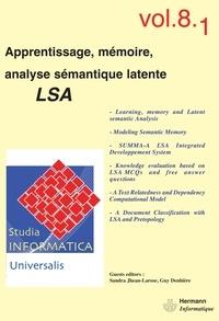 Sandra Jhean-Larose et Guy Denhière - Studia informatica universalis Volume 8 N° 1 : Apprentissage, mémoire, analyse sémantique latente LSA.
