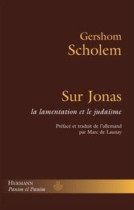 Sur Jonas - La lamentation et le judaïsme.pdf