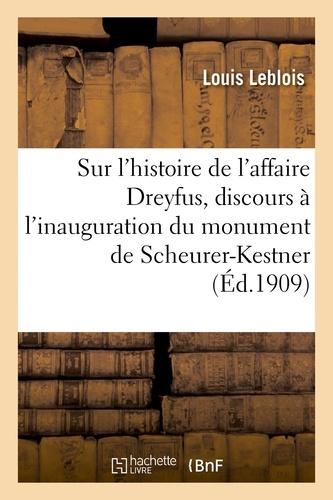 Hachette BNF - Sur l'histoire de l'affaire Dreyfus, discours à l'inauguration du monument de Scheurer-Kestner.