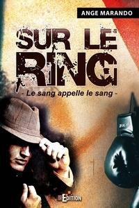 Ange Marando - Sur le Ring.