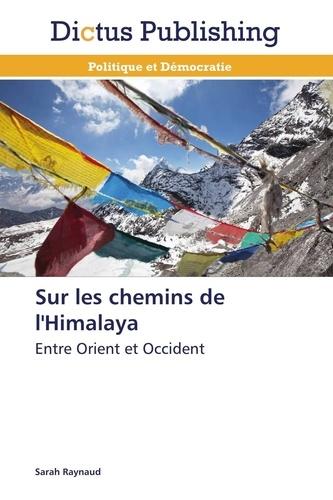 Raynaud-s - Sur les chemins de l'himalaya.
