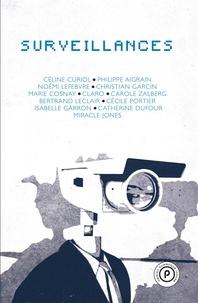 Céline Curiol et Philippe Aigrin - Surveillances.