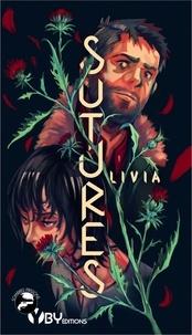 Livia - Sutures.