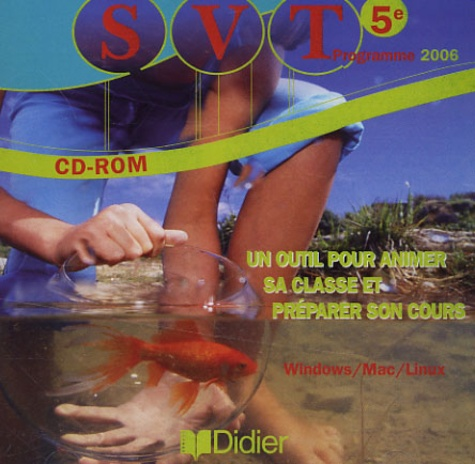 Didier - SVT 5e - Programme 2006, CD-Rom.