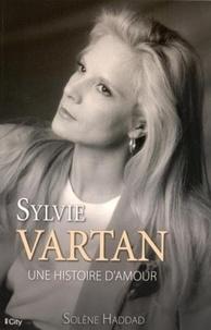 Solène Haddad - Sylvie Vartan - Une histoire d'amour.