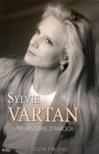 Sylvie Vartan. Une histoire d'amour