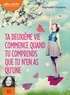 Raphaëlle Giordano - Ta deuxième vie commence quand tu comprends que tu n'en as qu'une. 1 CD audio MP3