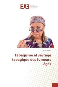 Jean Perriot - Tabagisme et sevrage tabagique des fumeurs âgés.