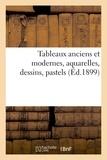 Féral - Tableaux anciens et modernes, aquarelles, dessins, pastels.