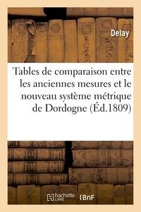 Delay - Tables de comparaison entre les anciennes mesures du département de la Dordogne.