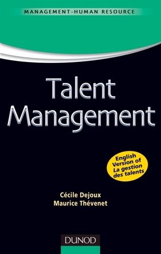 Cécile Dejoux et Maurice Thévenet - Talent Management.