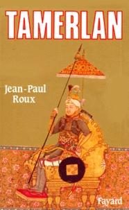 Jean-Paul Roux - Tamerlan.