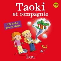 Angélique Le Van Gong - Taoki et compagnie CP - Méthode de lecture syllabique. 2 CD audio