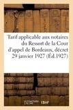 De cadoret Impr. - Tarif applicable aux notaires du Ressort de la Cour d'appel de Bordeaux.