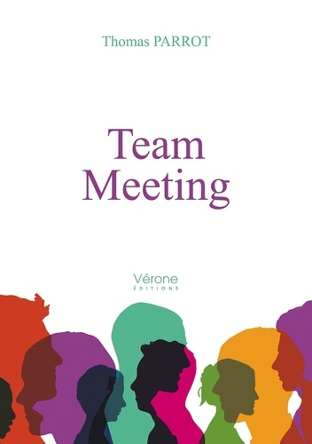 Thomas Parrot - Team Meeting.