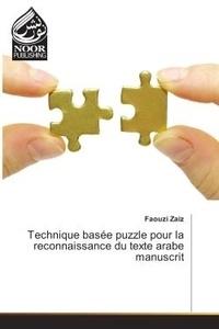 Faouzi Zaiz - Technique basee puzzle pour la reconnaissance du texte arabe manuscrit.