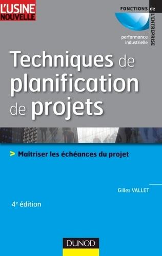 Techniques de planification de projets. Maîtriser les échéances du projet 4e édition