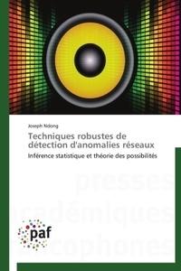 Joseph Ndong - Techniques robustes de détection d'anomalies réseaux - Inférence statistique et théorie des possibilités.