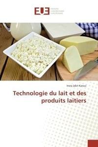Iness Karoui - Technologie du lait et des produits laitiers.