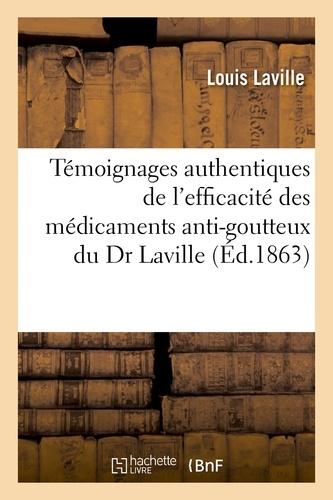 Hachette BNF - Témoignages authentiques de l'efficacité des médicaments anti-goutteux.