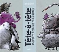 Geert De Kockere et Klaas Verplancke - Tête-à-tête - 15 petites histoires pas si bêtes.