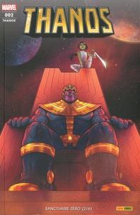 Tini Howard et Donny Cates - Thanos N° 2 : Sanctuaire zéro (2/6).
