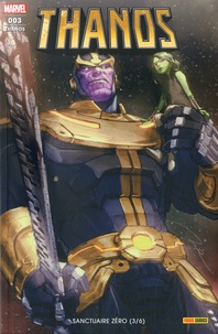 Tini Howard et Ariel Olivetti - Thanos N° 3 : Sanctuaire zéro (3/6).