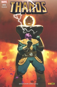 Tini Howard et Ariel Olivetti - Thanos N° 4 : Sanctuaire zéro (4/6).