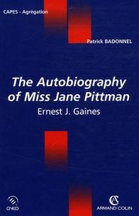 Patrick Badonnel - The Autobiography of Miss Jane Pittman de Ernest J Gaines.