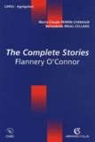 Marie-Claude Perrin-Chenour et Bernadette Rigal-Cellard - The Complete Stories, Flannery O'Connor.