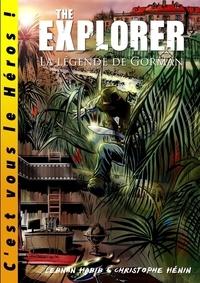 Lebnan Habib - The eXplorer - La légende de Gorman.