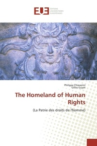 Philippe Chiaverini - The Homeland of Human Rights.