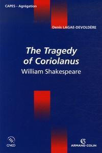 Denis Lagae-Devoldère - The Tragedy of Coriolanus - William Shakespeare.