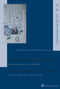 François-Joseph Ruggiu - The Uses of First Person Writings - Africa, America, Asia, Europe.