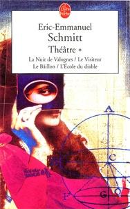 Eric-Emmanuel Schmitt - Théâtre Tome 1 : La nuit des Valognes ; Le visiteur ; Le baîllon ; L'Ecole du diable.