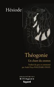Hésiode - Théogonie - Un chant du cosmos. Edition bilingue grec-français.