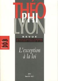 Isabelle Chareire - Théophilyon N° 16 Volume 1, Avri : L'exception à la loi.