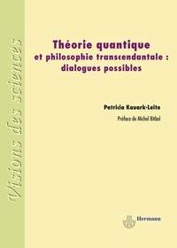 Patricia Kauark-Leite - Théorie quantique et philosophie transcendantale : dialogues possibles.