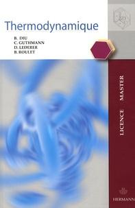 Bernard Diu et Claudine Guthmann - Thermodynamique.