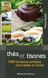Pierre Ripert - Thés et tisanes - 1 000 boissons-remèdes pour rester en forme.