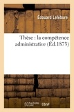 Lefebure - Thèse : la compétence administrative.