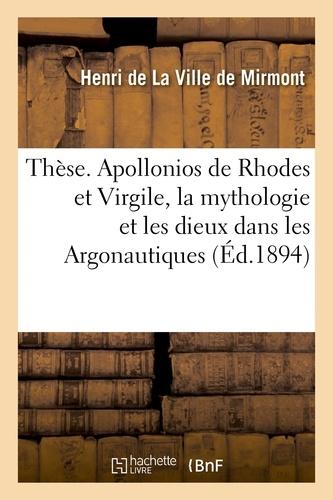 Hachette BNF - Thèse. Apollonios de Rhodes et Virgile, la mythologie et les dieux dans les Argonautiques.