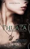 Jeanne Malysa - Thuata saison 1 - Anaïs et Iain Tome 1 : La Salamandre & le Félin.