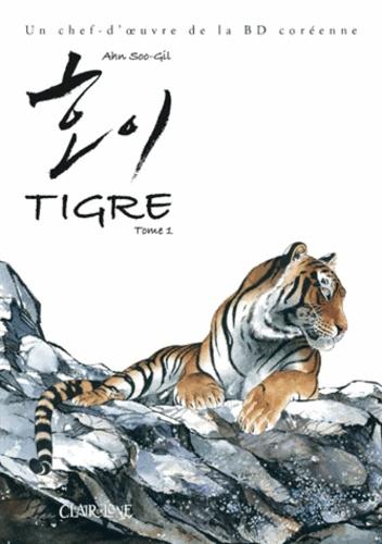 Soo-Gil Ahn - Tigre Tome 1 : Le Gardien de la grande nature.