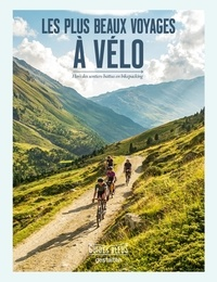 Hachette tourisme - Les plus beaux voyages à vélo.
