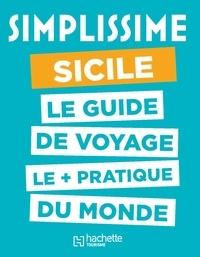 Hachette tourisme - Simplissime Sicile.