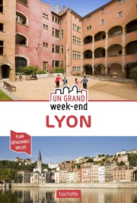 Hachette tourisme - Un grand week-end à Lyon. 1 Plan détachable