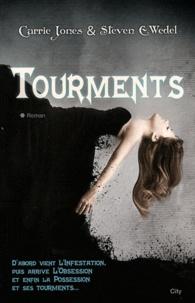 Carrie Jones et Steven E. Wedel - Tourments.