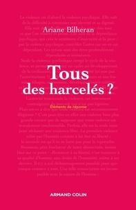 Ariane Bilheran - Tous des harcelés ?.