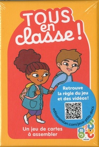Yann Dupont et Clémentine Guivarc'h - Tous en classe! - Un jeu de cartes à assembler.